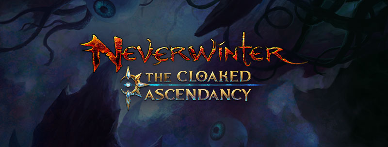 https://www.planetneverwinter.de/images/content/Cloaked%20Ascendancy.jpg